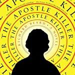 The Apostle Killer | Richard Beard