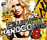 Clubland Xtreme Hardcore 6 by Various Artists (2009) Audio CD