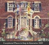 Karen Brown's Mid-Atlantic 2009: Exceptional Places to Stay & Itineraries (Karen Brown's Mid-Atlantic: Exceptional Places to Stay & Itineraries)