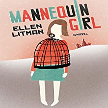Mannequin Girl: A Novel (       UNABRIDGED) by Ellen Litman Narrated by Elizabeth Evans