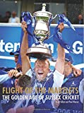 Flight of the Marlets: The Golden Age of Sussex Cricket Paul Weaver Bruce Talbot