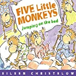 Five Little Monkeys Jumping on the Bed | Eileen Christelow