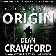 The Nemesis Origin: Warner & Lopez, Book 1 | Livre audio Auteur(s) : Dean Crawford Narrateur(s) : Gary Furlong