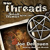 Threads: Small Things, Book 2 | Joe DeRouen