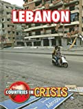 Lebanon (Countries in Crisis)
