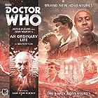 Doctor Who - An Ordinary Life Hörbuch von Matt Fitton Gesprochen von: Peter Purves, Jean Marsh
