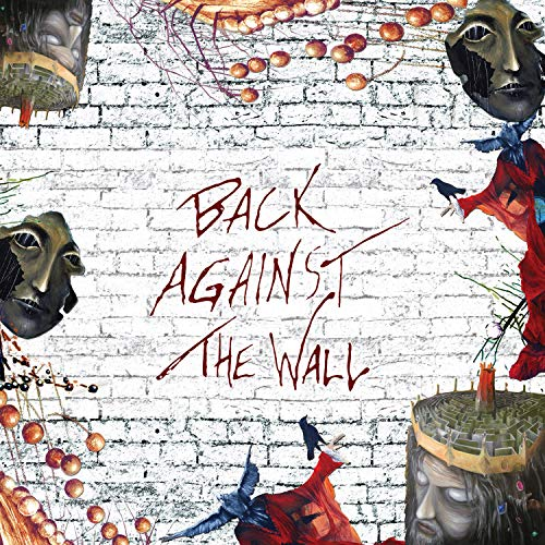 Vinilo : CHRIS SQUIRE - TOMMY SHAW - IAN ANDERSON - GLENN HUGHES - ROBBY KRIEGER - Back Against The Wall (2 Discos)