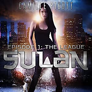 Sulan, Episode 1: The League Audiobook