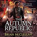 The Autumn Republic Audiobook by Brian McClellan Narrated by Christian Rodska