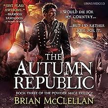 The Autumn Republic (       UNABRIDGED) by Brian McClellan Narrated by Christian Rodska