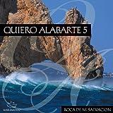 Quiero Alabarte 5