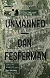 Unmanned: A novel