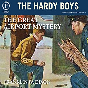 The Great Airport Mystery: The Hardy Boys, Book 9 | [Franklin W. Dixon]