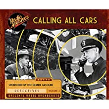 Calling All Cars, Volume 3 Radio/TV Program by William Robson Narrated by  full cast
