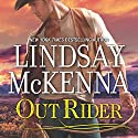 Out Rider: Wyoming Series, Book 11 Audiobook by Lindsay McKenna Narrated by Anthony Haden Salerno