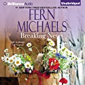 Breaking News: Godmothers, Book 5 (       UNABRIDGED) by Fern Michaels Narrated by Natalie Ross