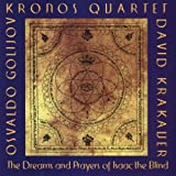 Osvaldo Golijov: The Dreams and Prayers of Isaac the Blind