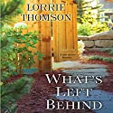What's Left Behind (       UNABRIDGED) by Lorrie Thomson Narrated by Susan Bennett