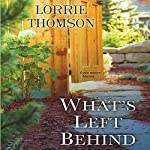 What's Left Behind | Lorrie Thomson