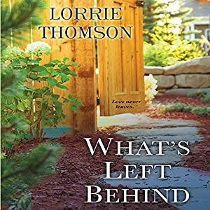 What's Left Behind Audiobook