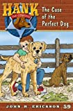 img - for The Case of the Perfect Dog (Hank the Cowdog (Quality)) book / textbook / text book