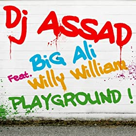 Playground (feat. Big Ali & Willy William)