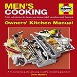 Men's Cooking Manual: A No-nonsense G...