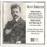 Jean Sibelius: Violin Concerto in D Minor, Op. 47 - Original and Final Versions