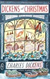 Dickens at Christmas (009957313X) by Dickens, Charles