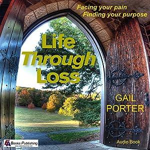 Life Through Loss Audiobook