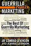 img - for The Best of Guerrilla Marketing: Guerrilla Marketing Remix book / textbook / text book