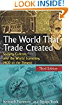 The World That Trade Created: Society...