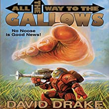All the Way to the Gallows Audiobook by David Drake Narrated by R. C. Bray