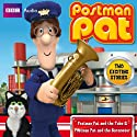 Postman Pat and the Tuba & Postman Pat and the Barometer Radio/TV Program by  BBC Audiobooks Ltd Narrated by Carole Boyd, Ken Barrie