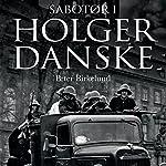 Sabotør i Holger Danske | Peter Birkelund