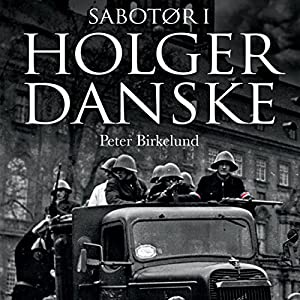 Sabotør i Holger Danske Hörbuch