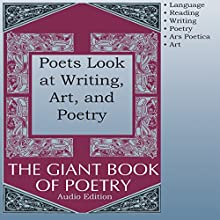 Poets Look at Writing, Art, and Poetry Audiobook by William Roetzheim - editor Narrated by Audessa Siccarbi, Courtney J McMillon, Heather Rupy, Joel Castellaw, John Avilles, Kris Griffen, Marti Krane