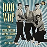 Doo Wop The Rock & Roll Vocal Group Soundby Various
