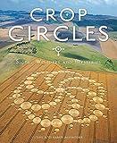 Crop Circles: Signs, Wonders & Mysteries