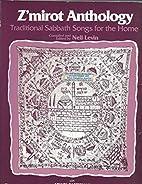 Z'mirot Anthology Traditional Sabbath…