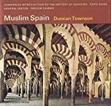 img - for Muslim Spain (Cambridge Introduction to World History) book / textbook / text book