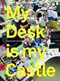 img - for My Desk is my Castle book / textbook / text book