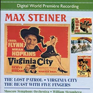 Max Steiner: The Lost Patrol/Virginia City by Marco Polo