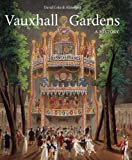 Review - Vauxhall Gardens: A History by Christopher Woodward