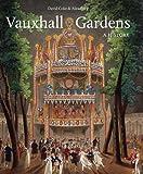 Vauxhall Gardens: A History (Studies in British Art)