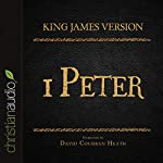 Holy Bible in Audio - King James Version: 1 Peter |  King James Version