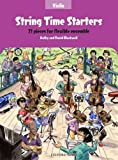 String Time Starters Violin book: 21 pieces for flexible ensemble