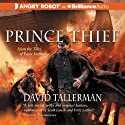 Prince Thief: Tales of Easie Damasco, Book 3 Audiobook by David Tallerman Narrated by James Langton