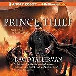 Prince Thief: Tales of Easie Damasco, Book 3 | David Tallerman