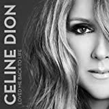 Songtexte von Céline Dion - Loved Me Back to Life